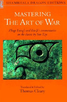 Mastering The Art of War: Classical Commentaries on The Classic