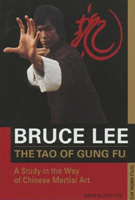 The Tao of Gung Fu: A Study in the Way of Chinese Martial Arts