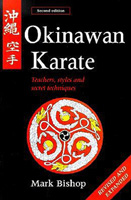 Okinawan Karate: Teachers, Styles, and Secret Techniques