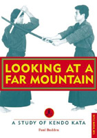 Looking at a Far Mountain: A Study of Kendo Kata