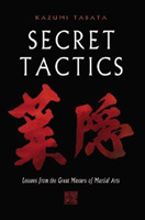 Secret Tactics: Lessons from the Great Master of Martial Arts