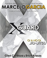 The X-Guard: Gi and No Gi Jiu-Jitsu