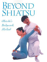 Beyond Shiatsu: Ohashi Bodywork Method
