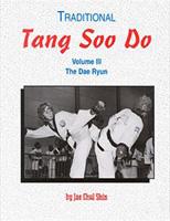 Tang Soo Do, Volume 3: The Dae Ryun