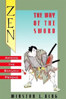 Zen and the Way of the Sword: Arming the Samurai Psyche