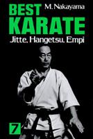 Best Karate 7: Jitte, Hangetsu, Empi