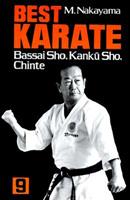 Best Karate 9: Bassai Sho, Kanku Sho, Chinte