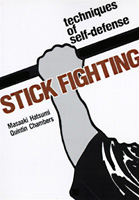 Stick Fighting; Techniques of Self-Defense