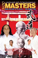 Japanese / Okinawan Budo Masters of the Martial Arts