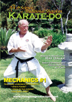 The Art and Science of Traditional Shotokan Karate-Do: Mechanics 1