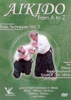 Aikido from A to Z: Basic Techniques, Volume 3