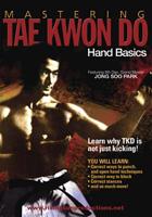 Mastering Tae Kwon Do Hand Basics
