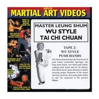 Wu Style Tai Chi Chuan - Tape 2: Wu Style Push Hands