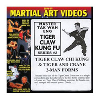 Tiger Claw Kung Fu, Series 3: Tiger Claw Chi Kung & Tiger and Crane 2-Man Forms