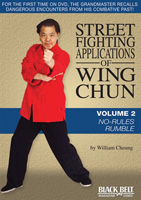Street Fighting Applications of Wing Chun, Volume 2: No-Rules Rumble
