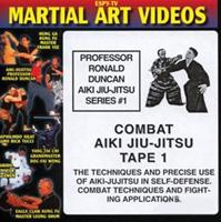 Aiki Jiu-Jitsu Series 1: Combat Aiki Jiu-Jitsu Tape 1