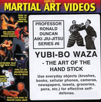 Aiki Jiu-Jitsu Series 6: Yubi-Bo Waza - The Art of the Hand Stick
