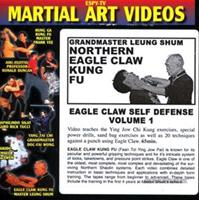 Northern Eagle Claw Kung Fu: Eagle Claw Self Defense, Volume 1