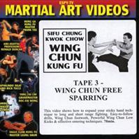 Wing Chun Kung Fu - Tape 3: Wing Chun Free Sparring
