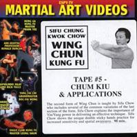 Wing Chun Kung Fu - Tape 5: Chum Kiu & Applications