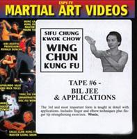 Wing Chun Kung Fu - Tape 6: Bil Jee & Applications