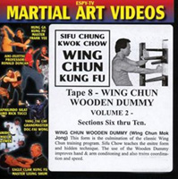 Wing Chun Kung Fu - Tape 8: Wing Chun Wooden Dummy, Volume 2: Sections Six thru Ten