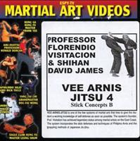 Vee Arnis Jitsu 4: Stick Concepts B