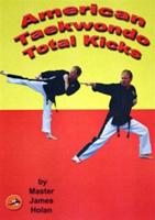 American TaeKwonDo Total Kicks