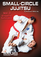 Small-Circle Jujitsu, Volume 3: Grappling Techniques