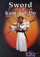 Sword Form: Kum Sul Do Way of the Sword