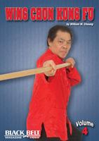 Wing Chun Kung Fu - Volume 4