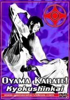 Oyama Karate! Kyokushinkai!