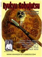 Ryukyu Kobujutsu - The Ancient Weapon Arts of Okinawa
