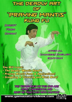 The Deadly Art of Praying Mantis Kung Fu