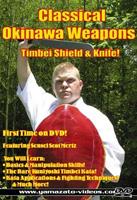 Classical Okinawa Weapons: Timbei Shield & Knife
