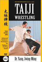 Taiji Wrestling: Taiji Shuai Jiao - Advanced Takedown Techniques for Taijiquan Pushing Hands