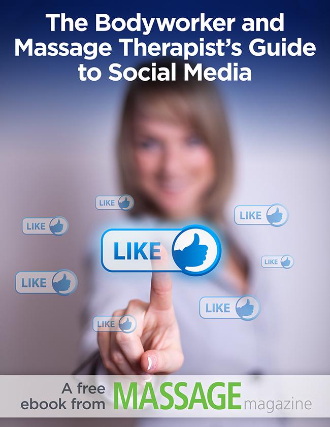 Social Media eBook for Massage Therapists - Massage Magazine
