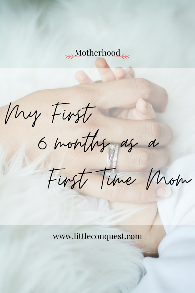 first 6 months as a mom, first time mom, half year of motherhood, motherhood, first born, new, baby, first baby, mommy's first, brand new mom, what to expect, postpartum, breastfeeding, breast pumping, feeding, parenting, parenthood, the joys of parenthood, how being a mom, to be a mom, postpartum care, breastpump, medela, birth control, nora-be, postpartum kit, how to deal with being a new mom, personal experience