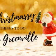 Christmas, things to do, greenville, sc, yeahthatgreenville, holiday, lifestyle, winter, parade, market, presents, gifts, museum, events, display, decorations, christmas trees, lights, ice skating, santa, zoo, charlie brown, local, upstate, holiday season, fun, family friendly, outdoor, indoor, jolly