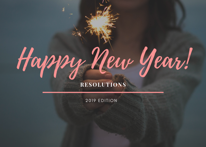 new year, 2019, 2018, december, lifestyle, blog, resolutions, personal, family time, house projects, diy, do it yourself, less screen time, enjoying life, reduce debt, budget, home, new, 2019 edition, fun, live, mom blogger, mom life