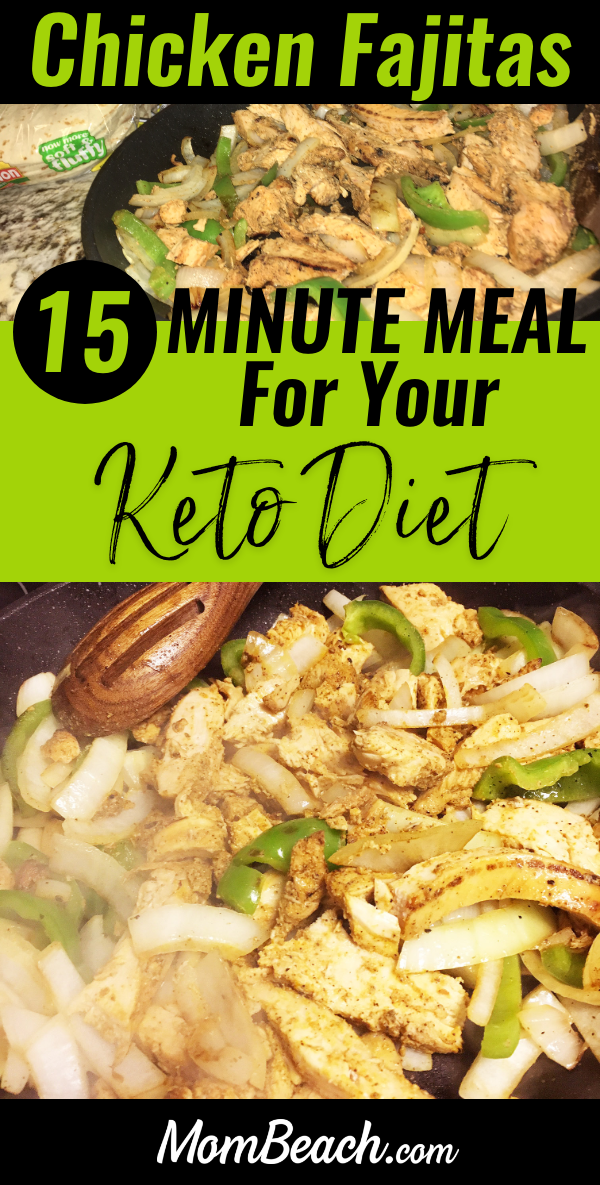 Don't have much time for dinner? Try this super easy 15 minute meal, chicken fajitas, for keto weight loss. These have a zesty flavor and will be a great recipe for your ketogenic diet. These chicken fajitas are so yummy and keto friendly if you don't use tortillas. This meal is quick and easy for moms to try in a skillet. #chickenfajitas #easymeals #15minutemeal #recipe #chickendinner #easyrecipes #ketorecipes