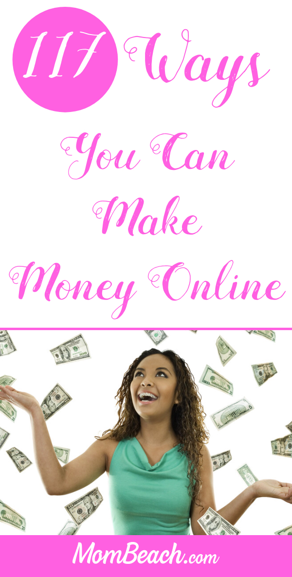 With these 117 ways to make money online, you could start earning big in 2019! I have top ways to earn extra cash for moms and everyone else. #makemoneyonline #makemoney #onlineearning #workfromhome #sidehustle #onlinejobs #workfromhome #earnmoney #money #stayathomemomjobs #momjobs