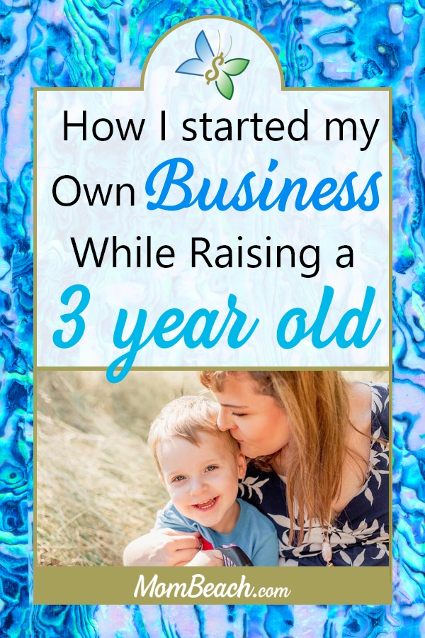 Starting a business is harder when you have a family, especially a 3 year old. In this post, I tell you how I started a business and how you can too! #business #mom #parenting #momblog #makemoney #smallbusiness