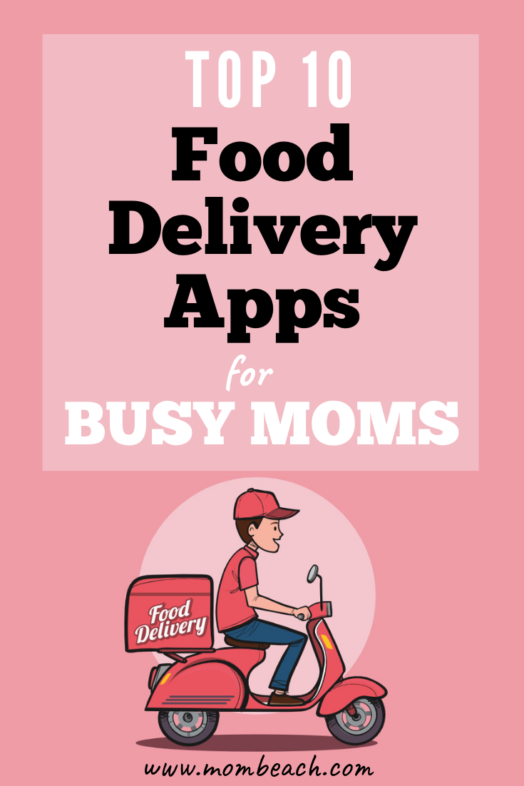 These top 10 apps for moms help you save time and money. You don't have to go out for dinner, but can just stay at home with your kids. It is so easy to save more money and stick to a budget with these apps for moms. #appsformoms #foodeliveryapps #grocerydeliveryapps #savemoney #grocerybudgeting