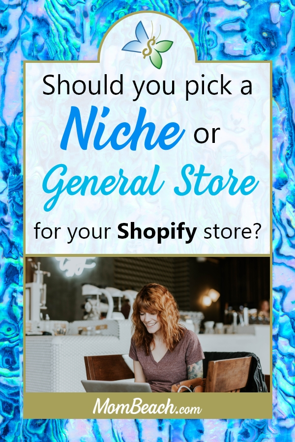Should you pick a niche or general store for your Shopify store when dropshipping? It is so easy to start dropshipping with Shopify! Make money ftom home by dropshipping! #makemoney #moneytips #onlineincome #money #dropshipping #shopify #moneyfromhome #makemoremoney #sidehustle #passiveincome
