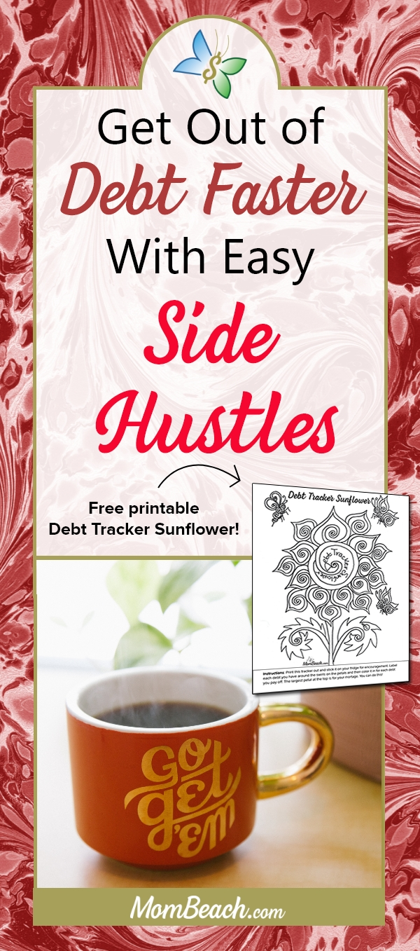 Get out of debt faster by doing these easy side hustles. It is so easy to make money from home by side hustling so you can get out of debt fast! Being in debt is awful and keeps you up at night so start side hustling today to get out of debt. #debt #moneytips #sidehustles #makemoney #onlineearning #money #moneyonline #debtfree #getoutofdebt #makemoneyonline #sidehustling #workfromhome