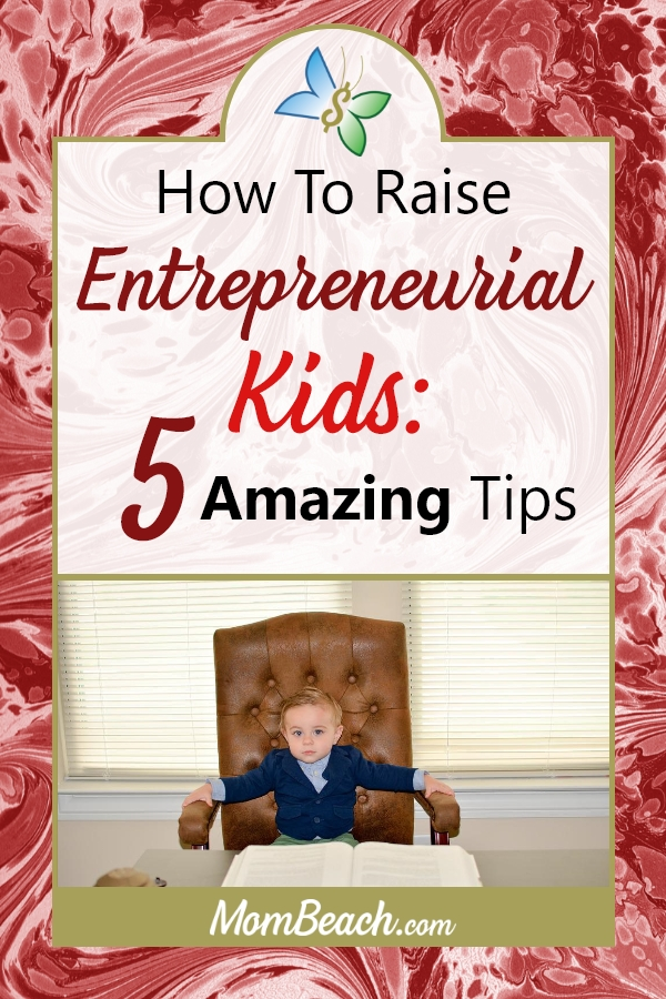 Have you ever wanted your kids to be an entrepreneur when they grow up? If yes, then you gotta adjust your parenting skills. Check out these amazing tips on raising your kids to be entrepreneurs so they can retire you fast! lol! #parenting #kids #entrepreneur #toddlers #parentingtips #children #momblog #mommy #mom #workingparent