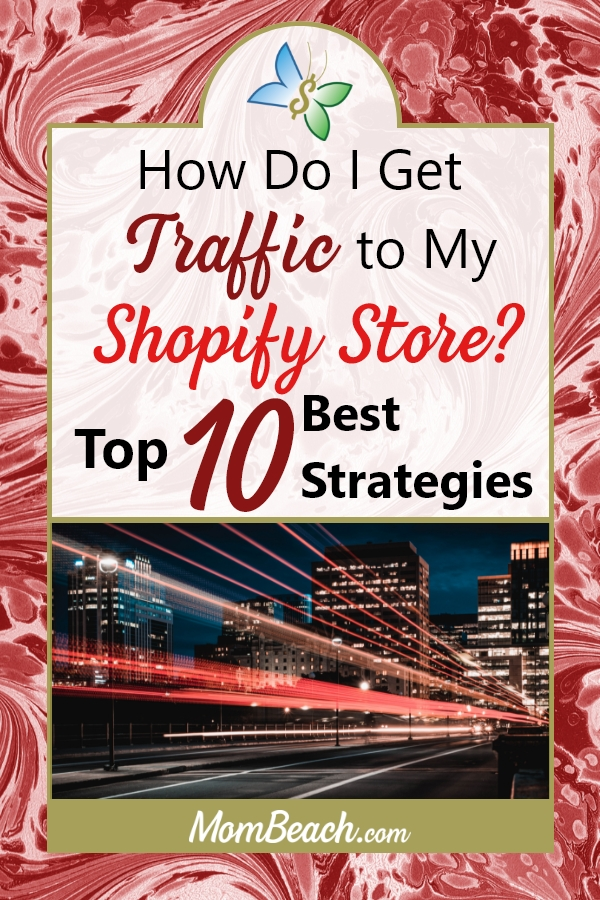 Get more traffic to your Shopify store, business or blog with these top 10 tips on gaining more traffic. Use these digital marketing strategies to get yourself traffic quickly and easily. #traffic #moneytips #shopify #shopifytraffic #blogtraffic #marketing #marketingtips #digitalmarketing #digitalmarketingstrategy
