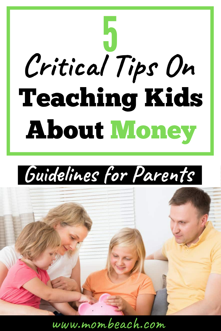 It is so easy to teach your kids about money using these 5 critical tips. Kids can be money savvy with ease if you teach them, no matter how early. My 3 year old knows money even. #teachingkidsaboutmoney #howtoteachkidsaboutmoney #kidsmoney #teachkidsaboutmoney #moneyforkids #choresforkids #learnmoneyforkids #kidslearningmoney #moneylearningforkids#teachingkidsaboutmoney #howtoteachkidsaboutmoney #kidsmoney #teachkidsaboutmoney #moneyforkids #choresforkids #learnmoneyforkids #kidslearningmoney