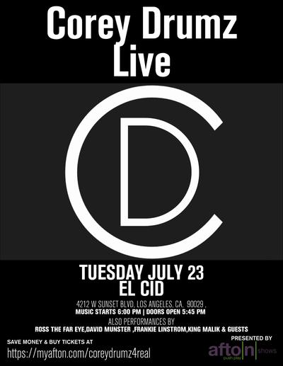 Corey Drumz – Tickets – El Cid – Los Angeles,CA – July 23rd